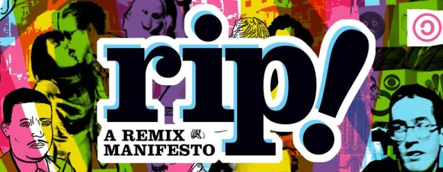 rip_a_remix_manifesto